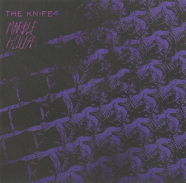 The Knife - Marble House