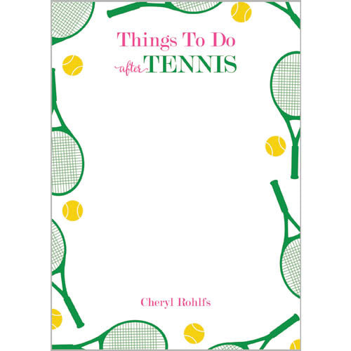 Things to Do AFTER Tennis Personalized Notepad