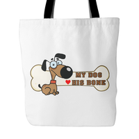 Dog Themed Tote Bag - My Dog Loves His Bone