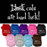 Basic Dog Hoodie - Screen Print Black Cats Are Bad Luck