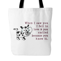 Dog Themed Tote Bag - When I Saw You