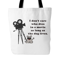 Dog Themed Tote Bag - As Long As the Dog Lives
