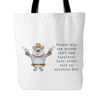 Dog Themed Tote Bag - Money Can't Buy Happiness (Style 2)