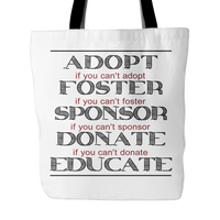 Dog Themed Tote - Adopt Foster Sponsor Donate Educate - FurMinded