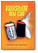 Vanishing Bud Can (Discounted)
