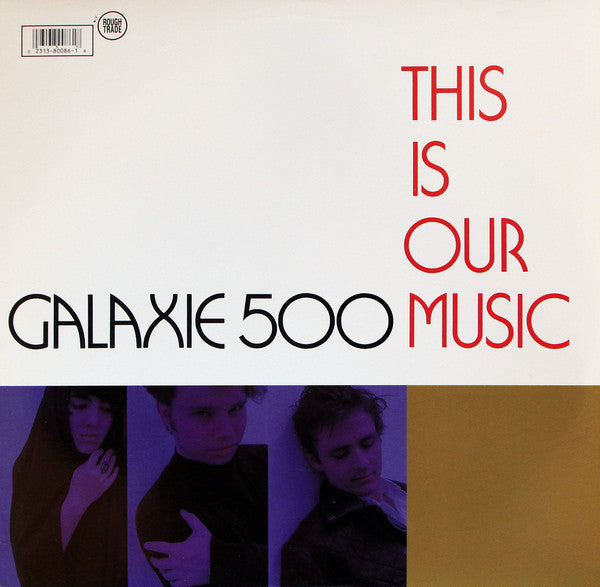 Galaxie 500 - This Is Our Music LP
