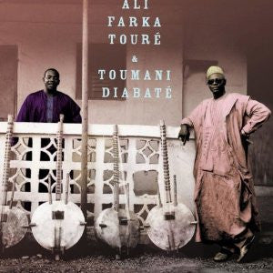 Ali Farka Toure and Toumani Diabate - Ali And Toumani