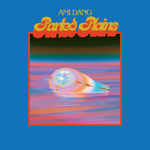 Ami Dang - Parted Plains LP