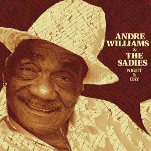Andre Williams and the Sadies - Night and Day LP