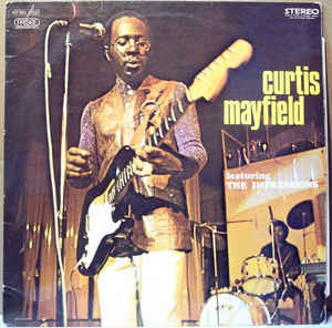 Curtis Mayfield - Featuring The Impressions LP