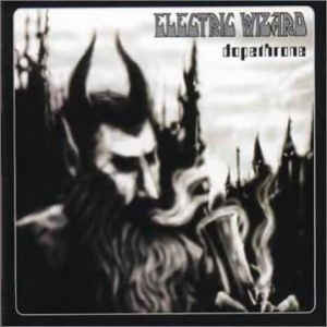 Electric Wizard - Dopethrone 2LP