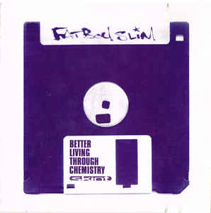 Fatboy SLim- Better Living Through Chemistry 2LP