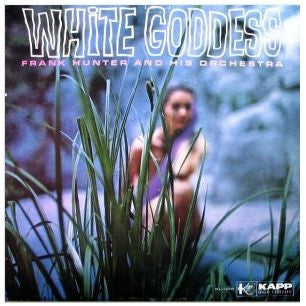 Frank Hunter - White Goddess