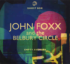 John Foxx & The Belbury Circle - Empty Avenues 10""
