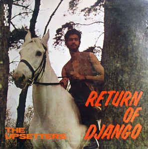 "Lee ""Scratch"" Perry and the Upsetters - Return Of Django LP"