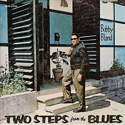Bobby 'Blue' Bland - Two Steps From The Blues