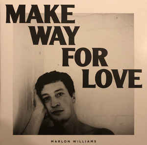 Marlon Williams - Make Way For Love LP