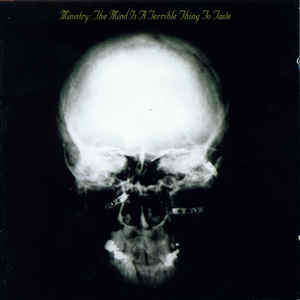 Ministry - The Mind Is a Terrible Thing to Taste LP