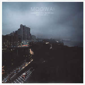Mogwai - Hardcore Will Never Die, But You Will 2LP