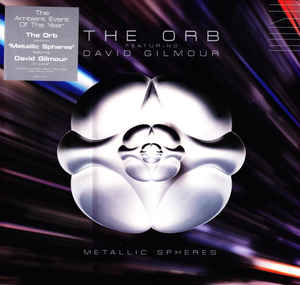The Orb & Dave Gilmour - Metallic Spheres 2LP