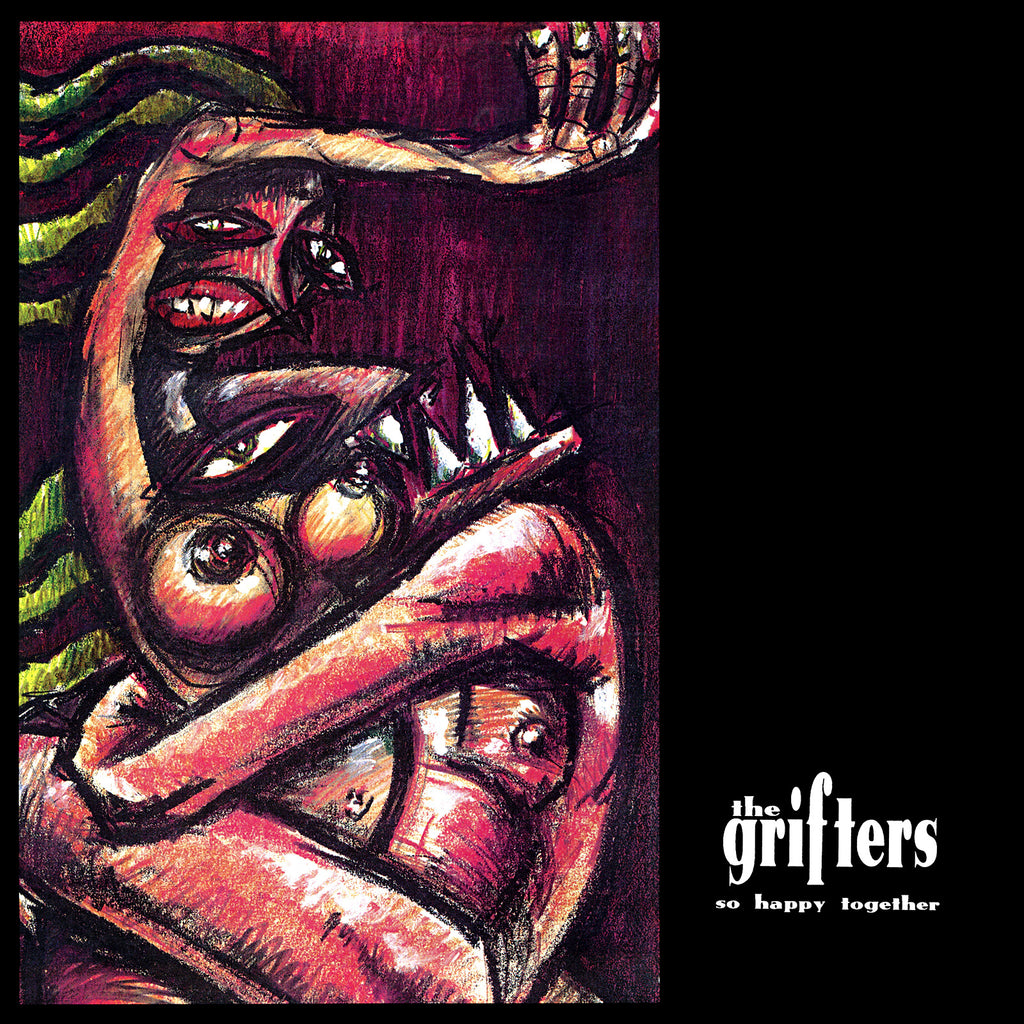 Grifters - So Happy Together