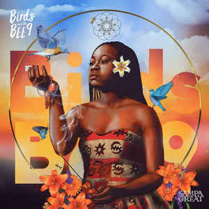 Sampa The Great - Birds and the BEE9 LP