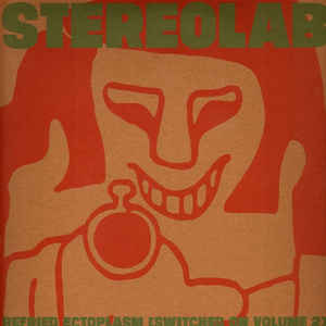 Stereolab - Refried Ectoplasm (Switched On Volume 2) 2LP