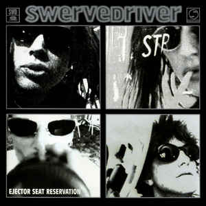 Swervedriver - Ejector Seat Reservation LP