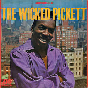 Wilson Pickett - The Wicked Pickett LP