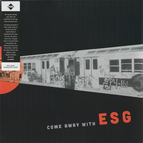 ESG - Come Away With LP