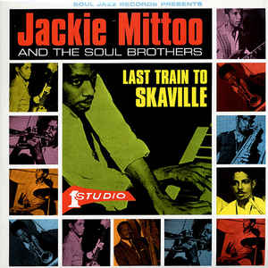 Jackie Mittoo - Last Train to Skaville 2LP