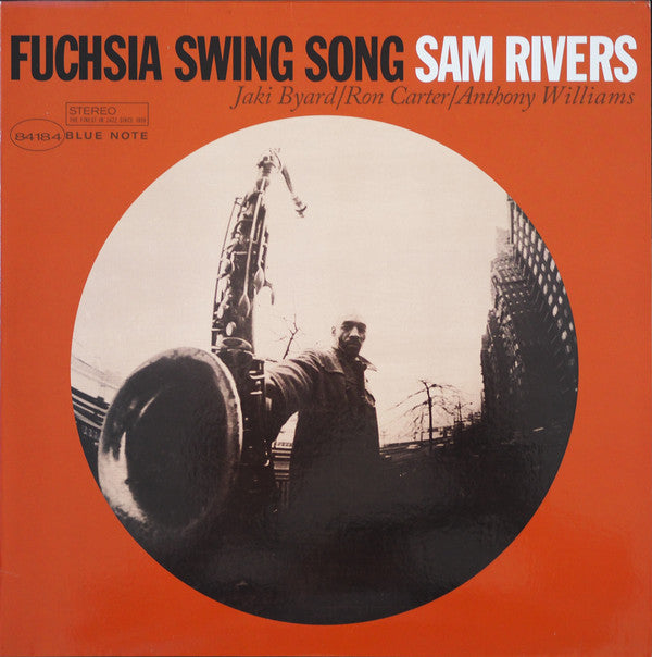 Sam Rivers - Fuchsia Swing Song LP
