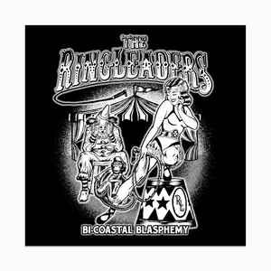 The Ringleaders - Bi-Coastal Blasphemy LP