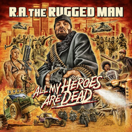 R.A The Rugged Man - All MY Heroes Are Dead 3LP