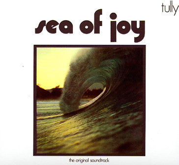 Tully - Sea Of Joy LP