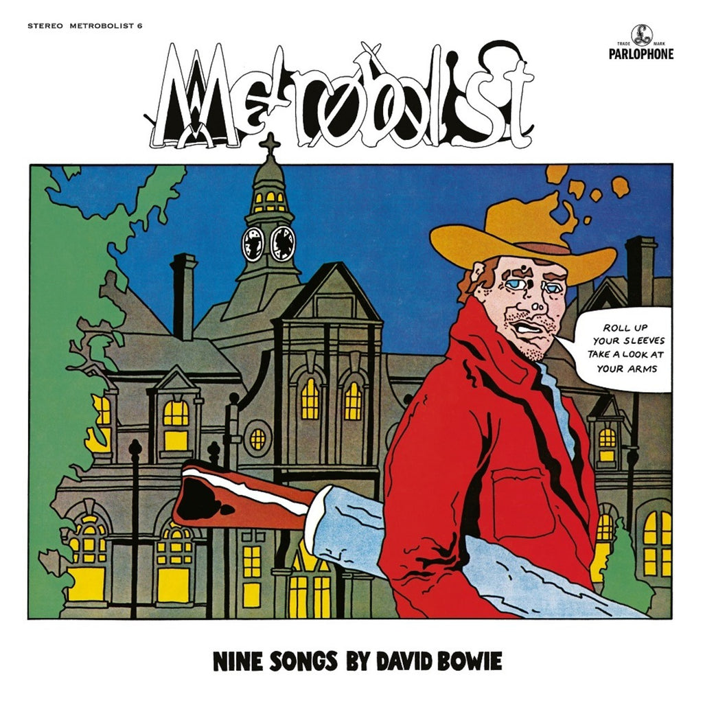 David Bowie - Metrobolist AKA The Man Who Sold The World LP