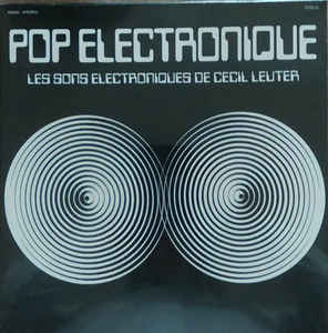 Cecil Leuter - Pop Electronique LP