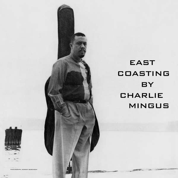 Charles Mingus - East Coasting LP