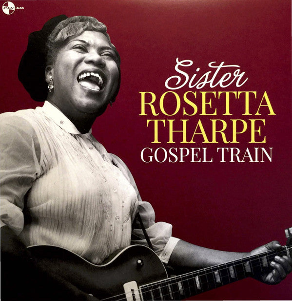 Sister Rosetta Tharpe - Gospel Train LP