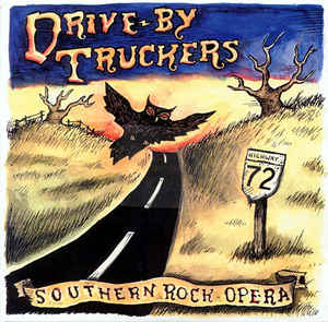 Drive-By Truckers - Southern Rock Opera 2LP