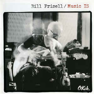 Bill Frisell - Music Is 2LP