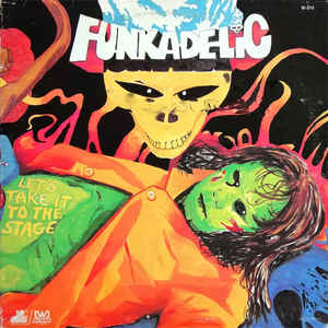 Funkadelic - Let's Take It To The Stage LP