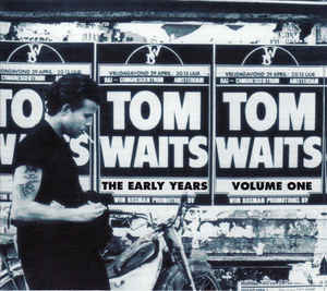 Tom Waits - The Early Years Volume One LP