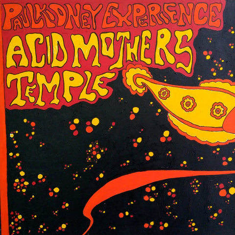 Acid Mothers Temple/Paul Kidney Experience - split LP