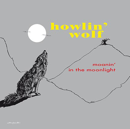 Howlin' Wolf - Moanin' In The Moonlight LP
