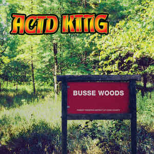 Acid King - Busse Woods LP