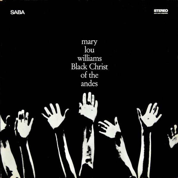 Mary Lou Williams - Black Christ Of The Andes LP