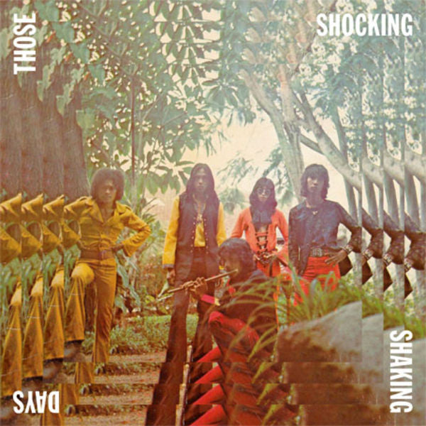Various - Those Shocking Shaking Days (Indonesian Hard, Psychedelic, Progressive Rock And Funk: 1970 - 1978) 3LP