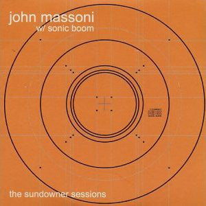 Jason Massoni with Sonic Boom - The Sundowner Sessions LP RSD 2020 RELEASE