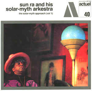 Sun Ra - The Solar Myth Approach (Vol 1) LP